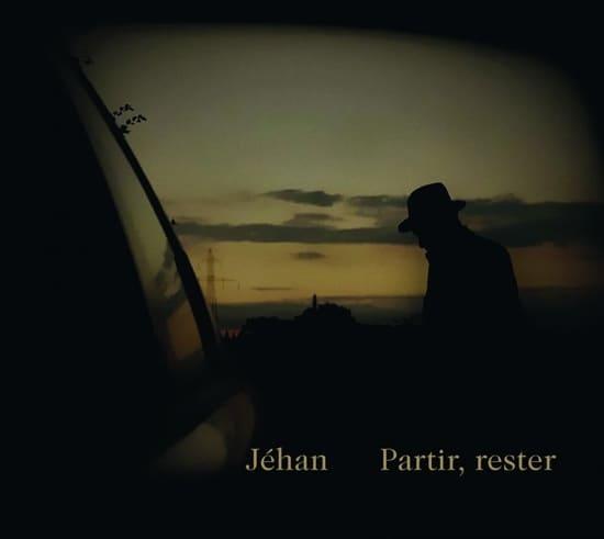 pochette nouvel album jehan partir rester